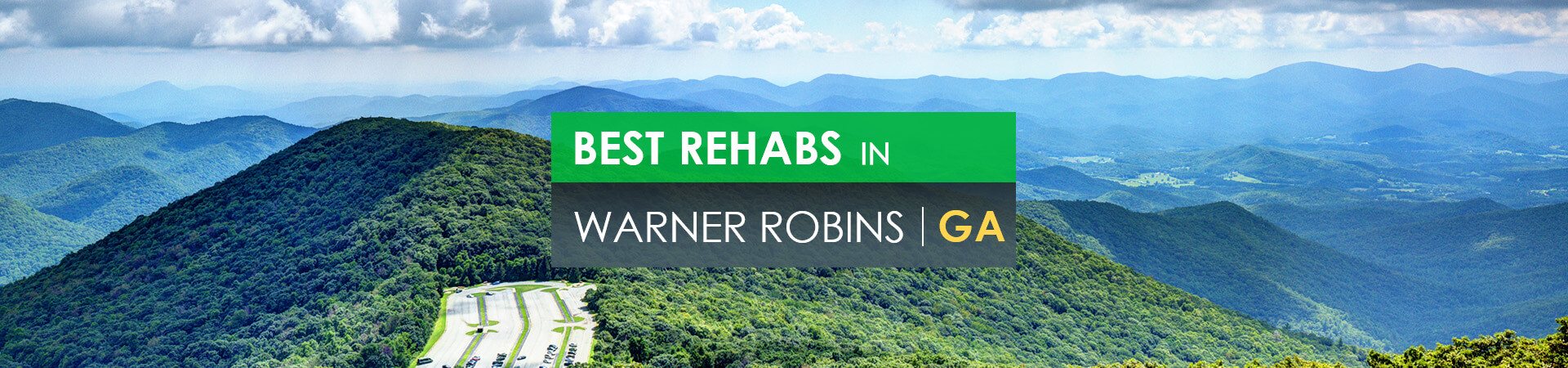 Best rehabs in Warner Robins, GA