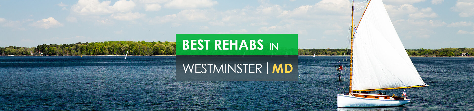 Best rehabs in Westminster, MD