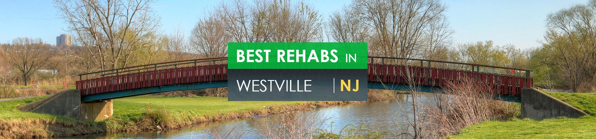 Best rehabs in Westville, NJ