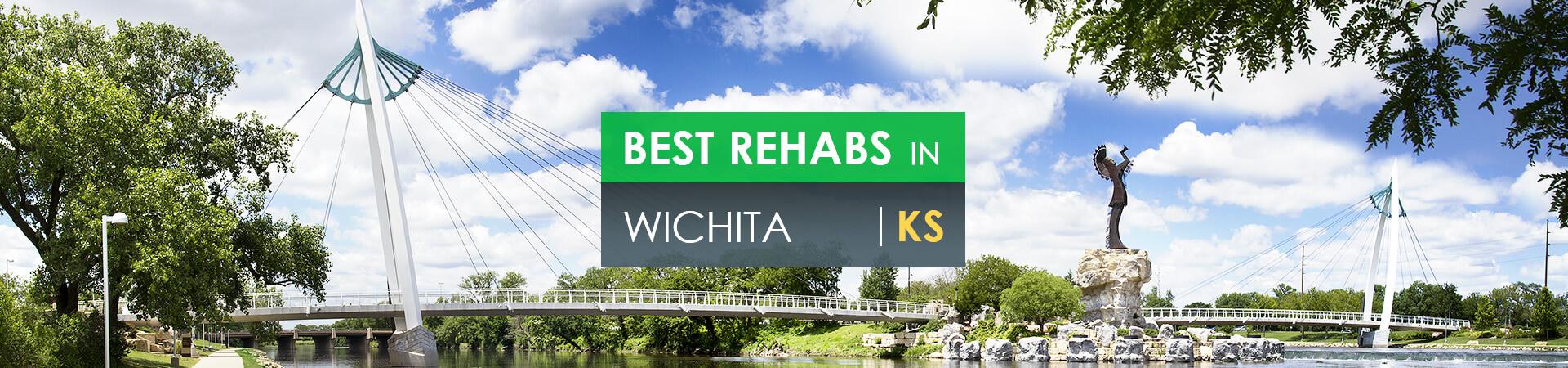 Best rehabs in Wichita, KS