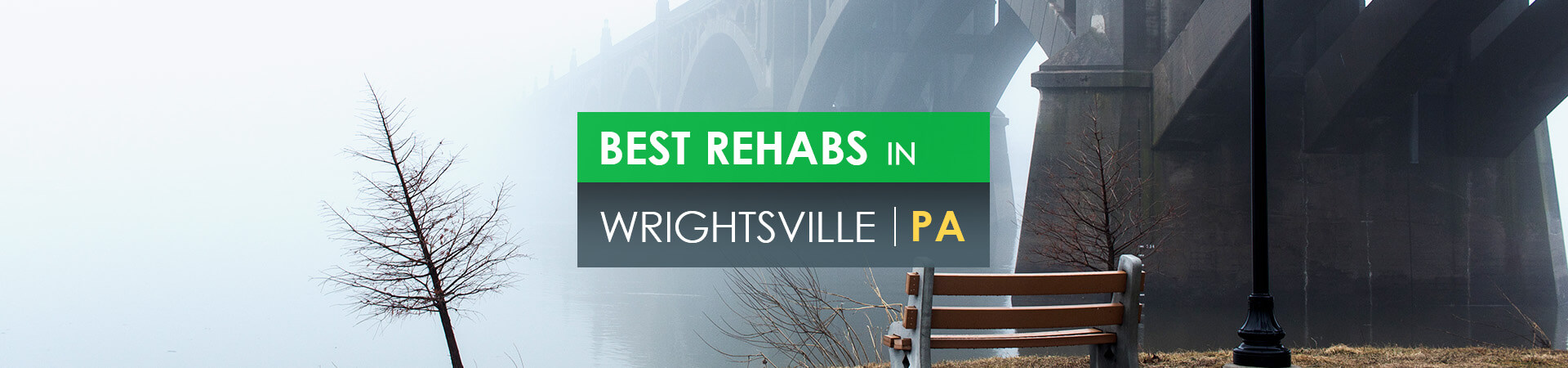 Best rehabs in Wrightsville, PA