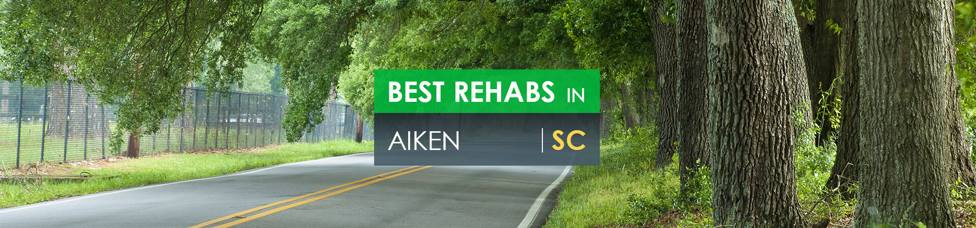 Best rehabs in Aiken, SC
