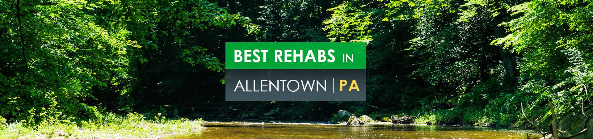 Best rehabs in Allentown, PA
