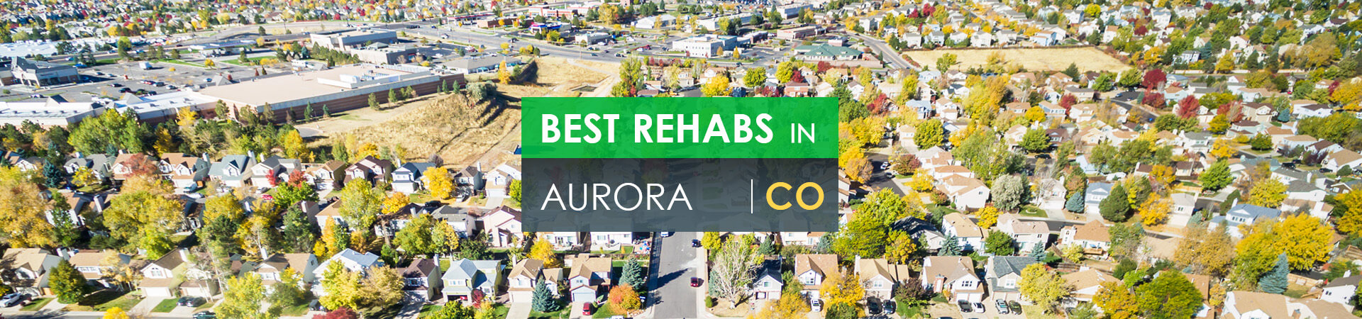 Best rehabs in Aurora, CO