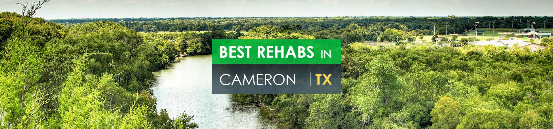 Best rehabs in Cameron, TX