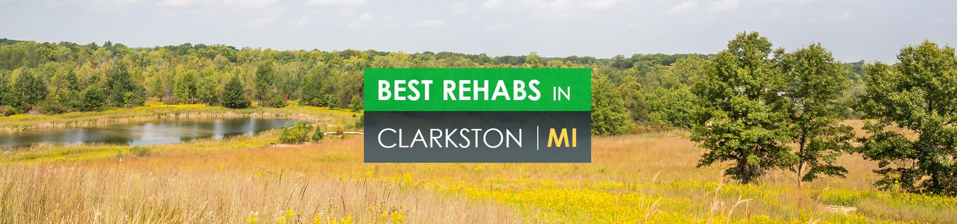 Best rehabs in Clarkston, MI