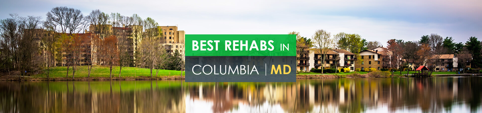 Best rehabs in Columbia, MD