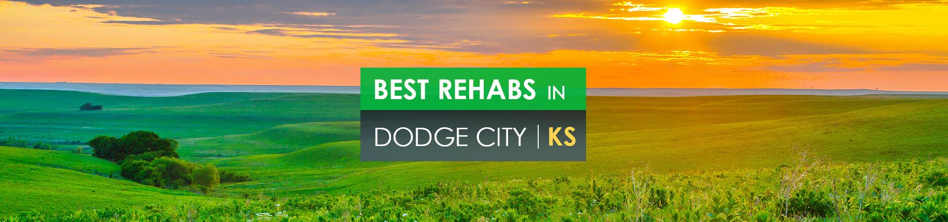 Best rehabs in Dodge City, KS