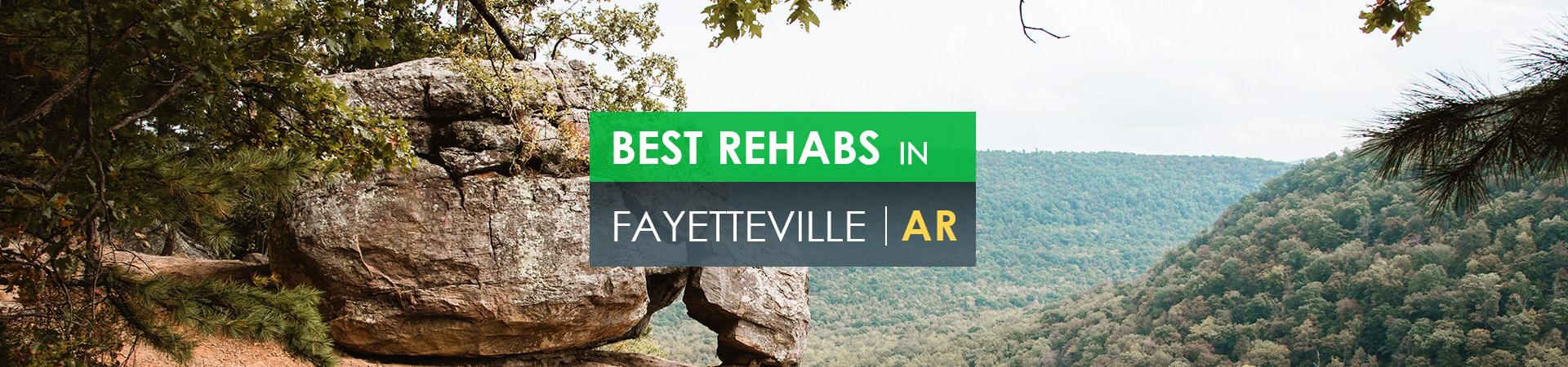 Best rehabs in Fayetteville, AR