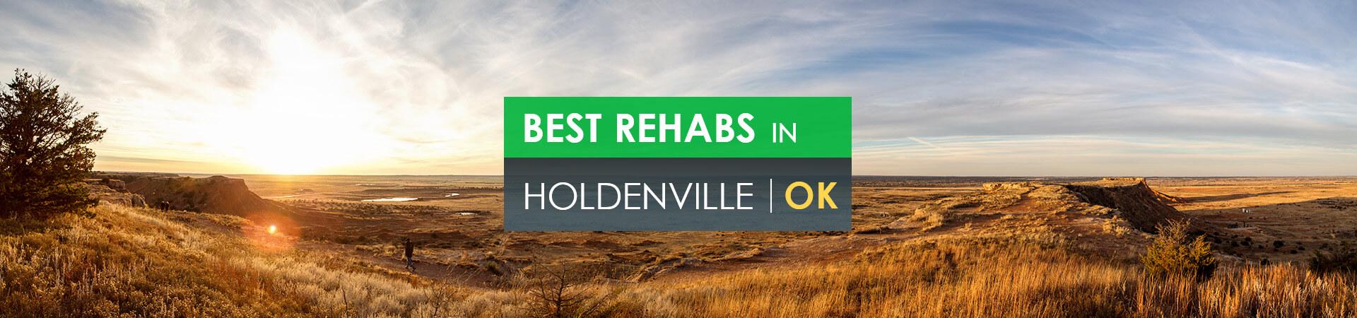 Best rehabs in Holdenville, OK