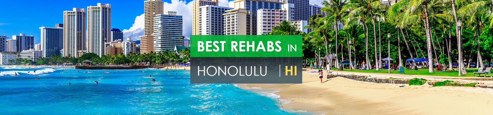 Best rehabs in Honolulu, HI