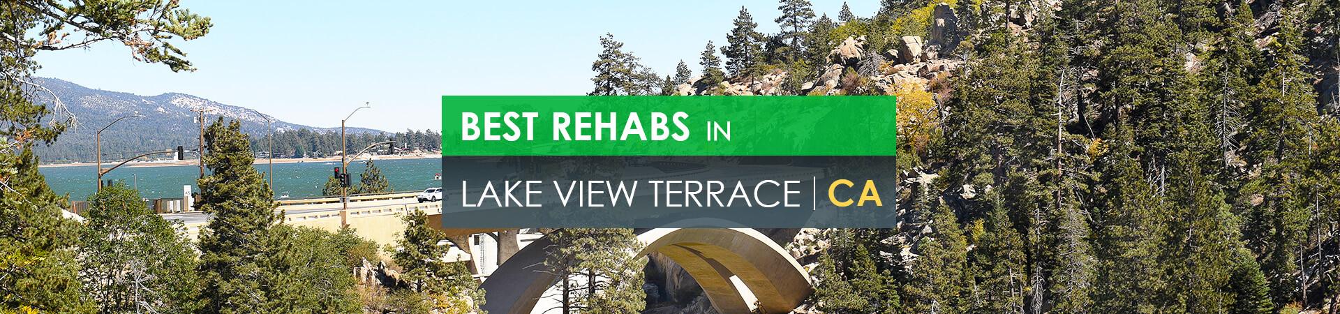 Best rehabs in Lake View Terrace, CA