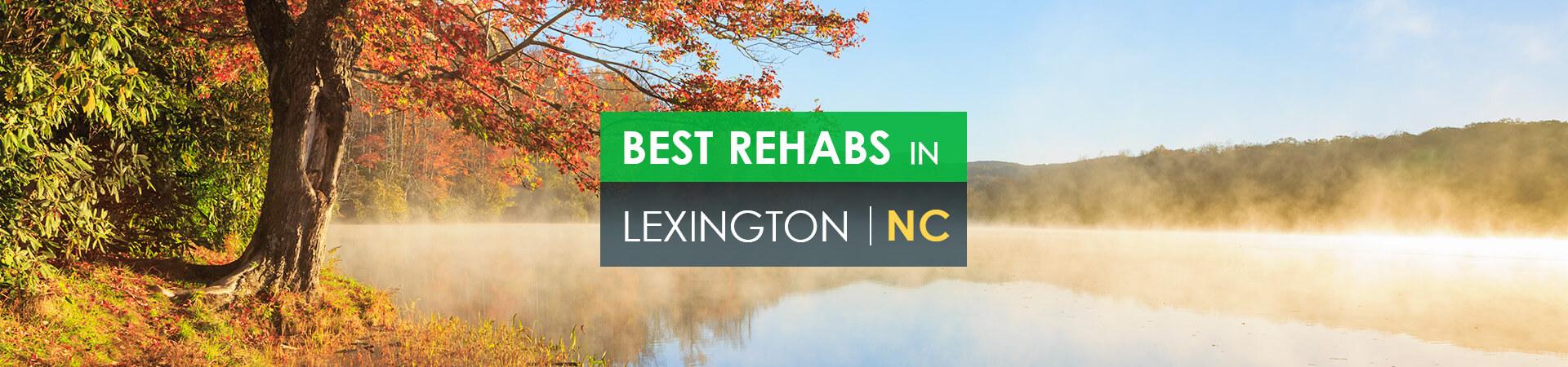 Best rehabs in Lexington, NC