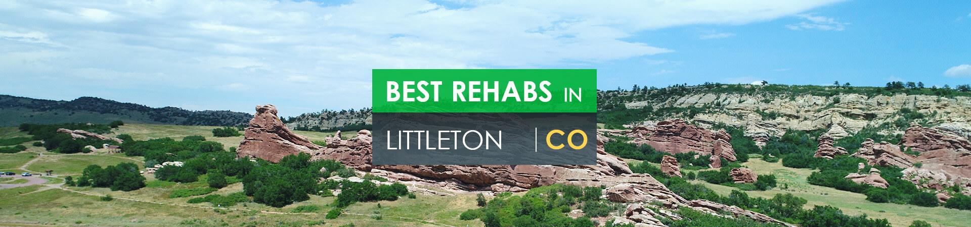 Best rehabs in Littleton, CO