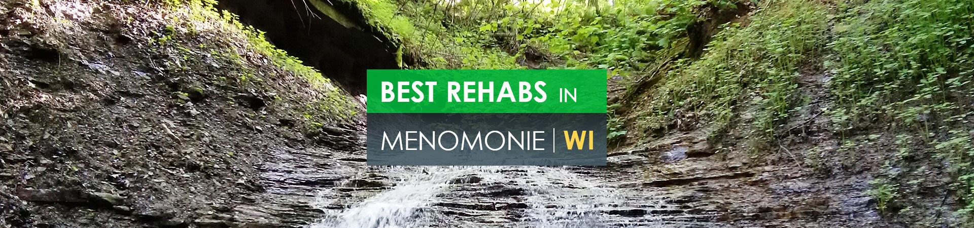 Best rehabs in Menomonie, WI