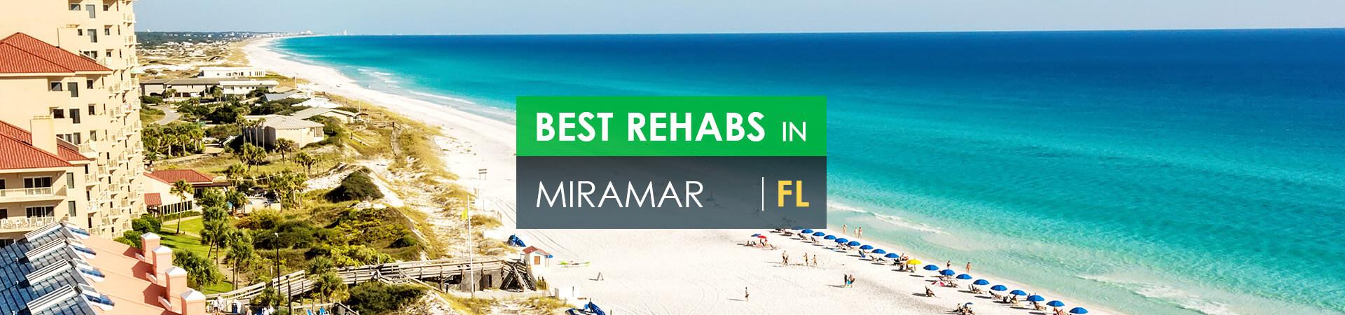 Best rehabs in Miramar, FL