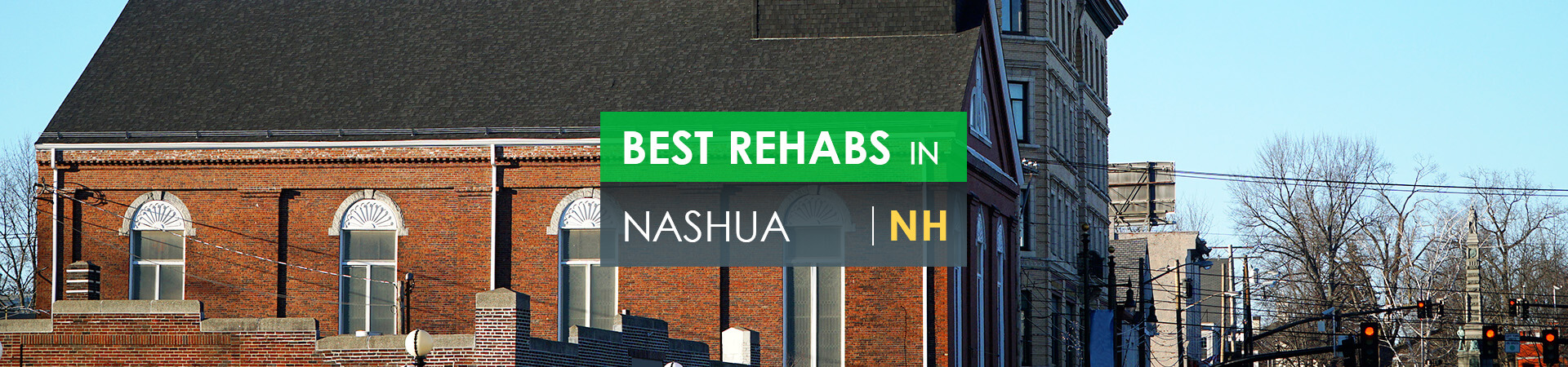 Best rehabs in Nashua, NH