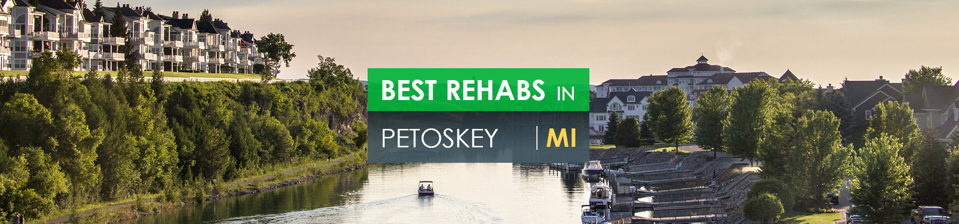 Best rehabs in Petoskey, MI