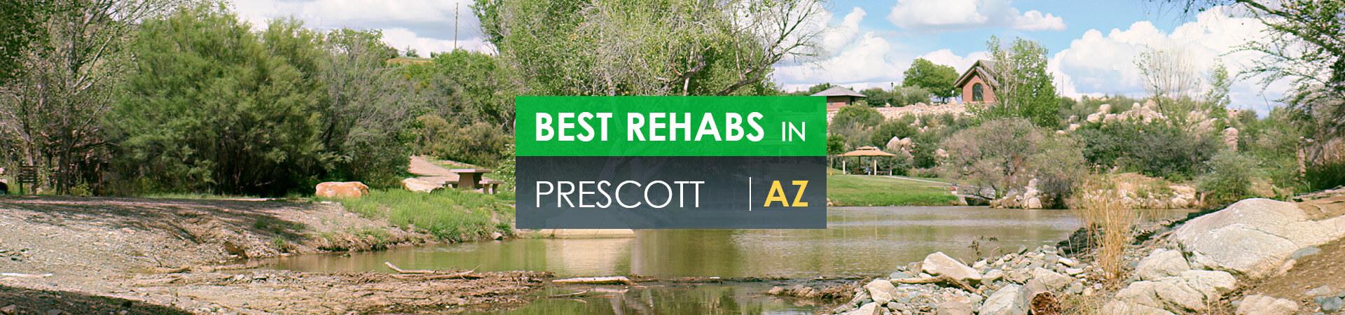 Best rehabs in Prescott, AZ