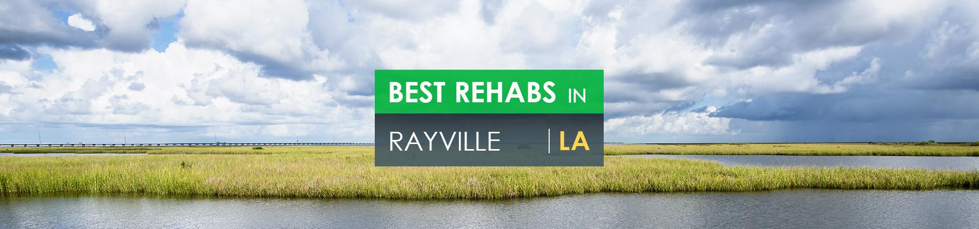 Best rehabs in Rayville, LA