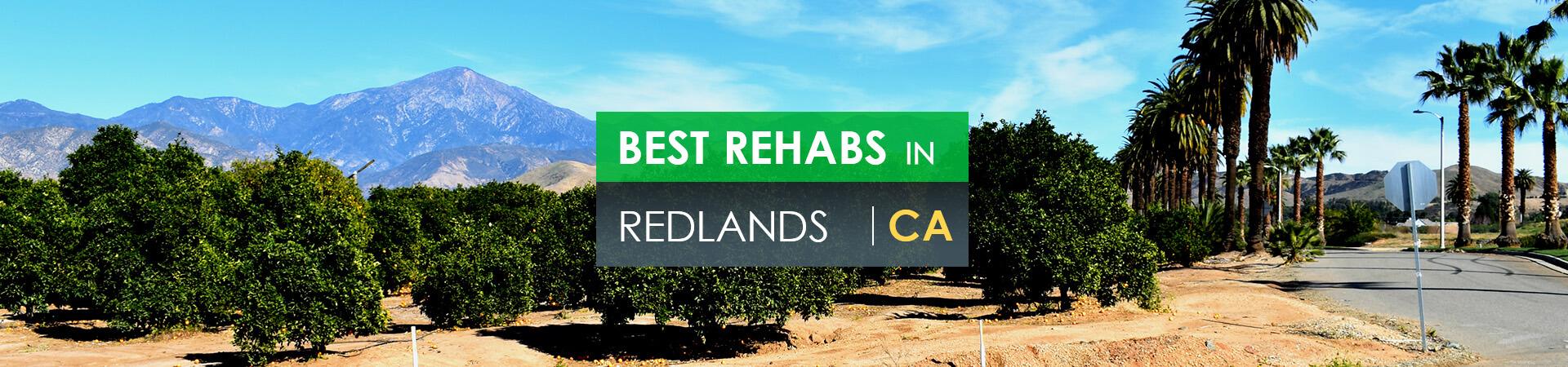 Best rehabs in Redlands, CA