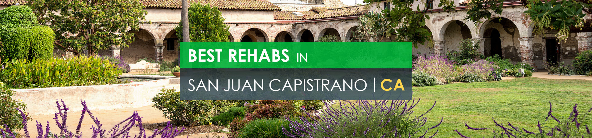 Best rehabs in San Juan Capistrano, CA