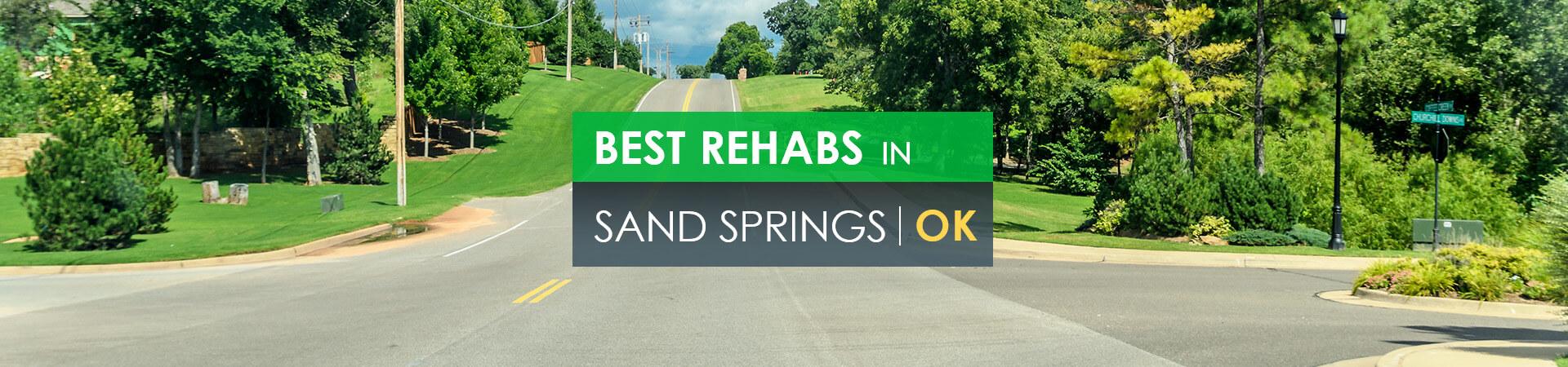 Best rehabs in Sand Springs, OK