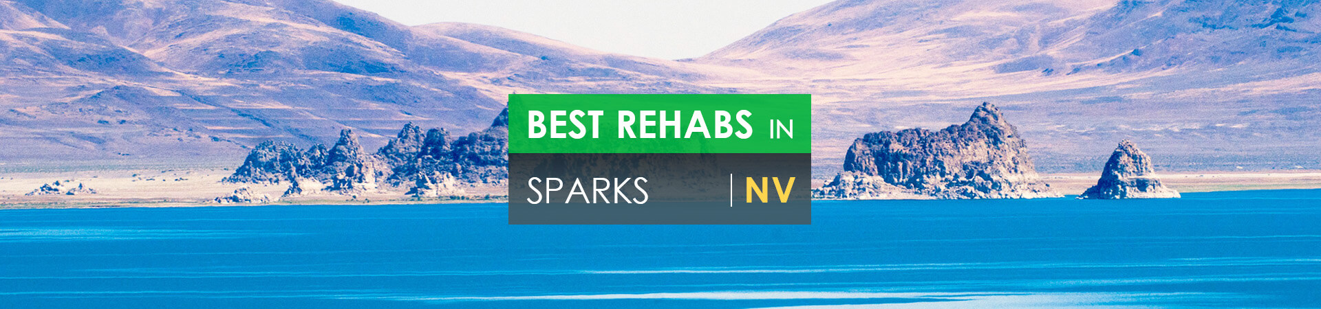 Best rehabs in Sparks, NV