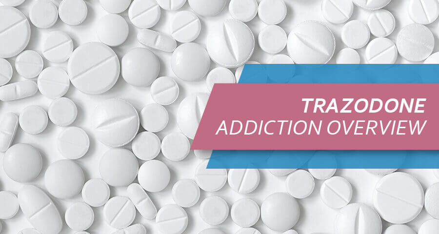 Trazodone Addiction