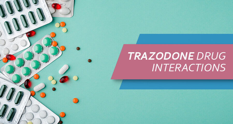 Trazodone Drug Interactions