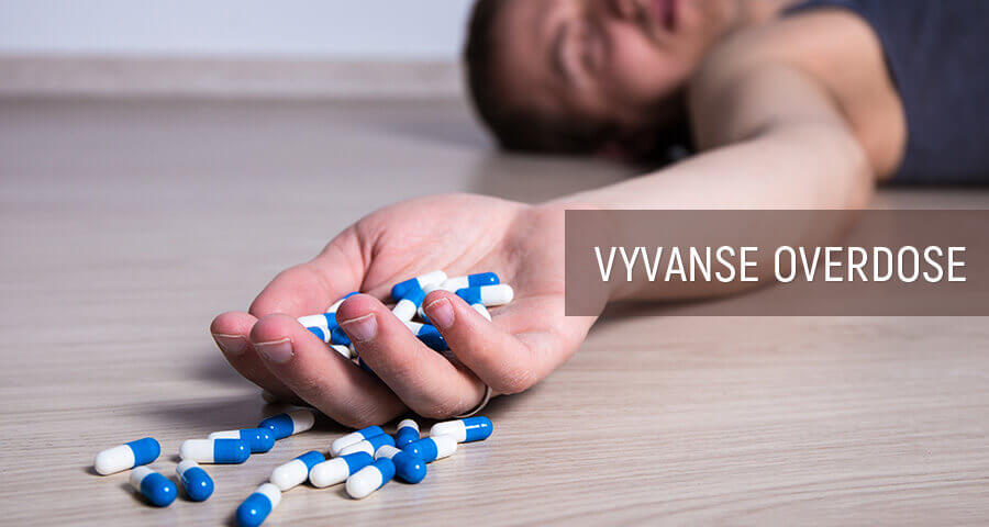Vyvanse Overdose: Fatal Dose Of Drug And Symptoms Of Overdosing