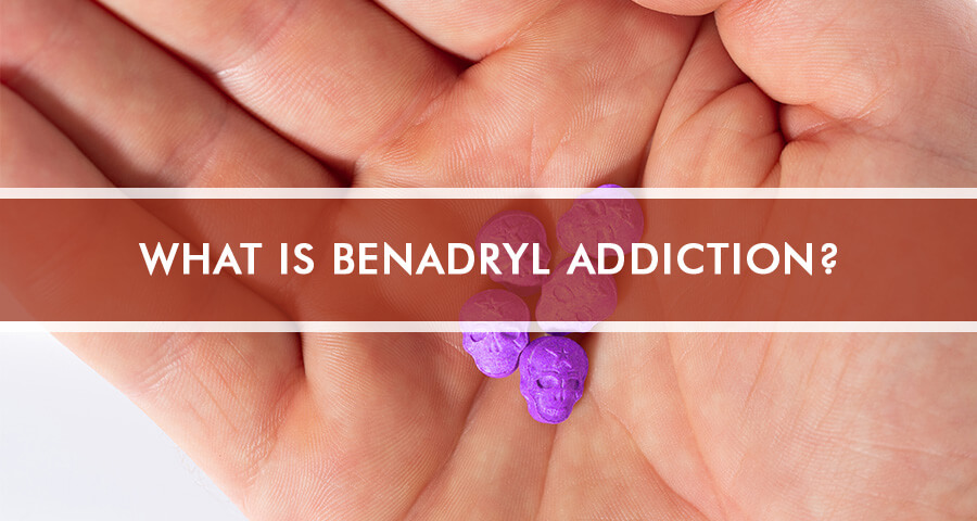 Benadryl Addiction: Diphenhydramine Abuse Signs and