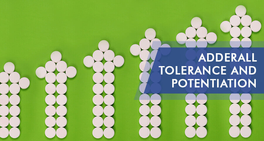 tolerancing and potentiating adderall