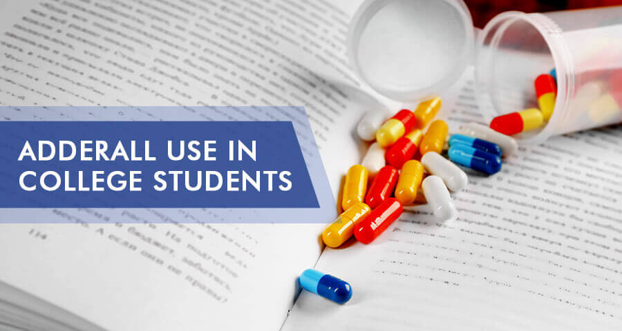 why college students abuse adderall