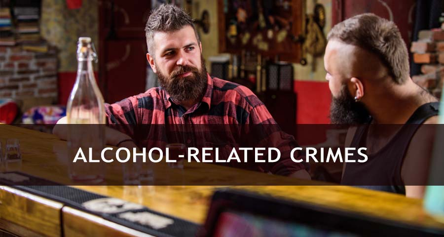 Alcohol-Related Crimes