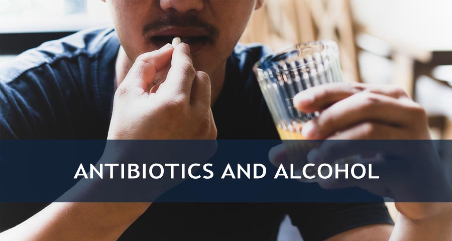 Antibiotics and Alcohol Connections