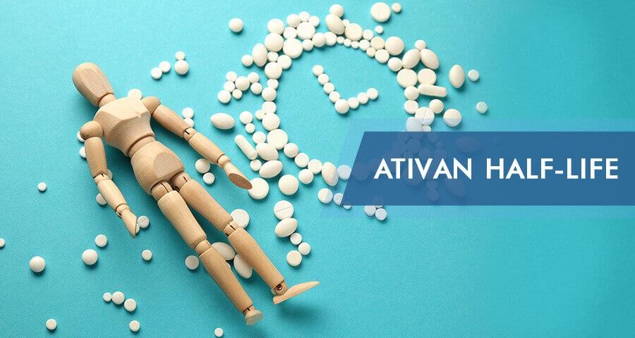 half life of ativan