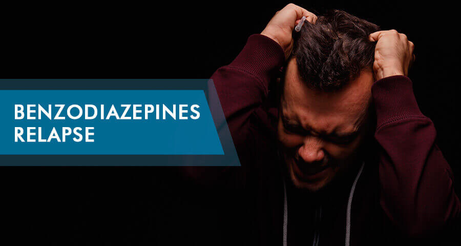 Benzodiazepines relapse symptoms