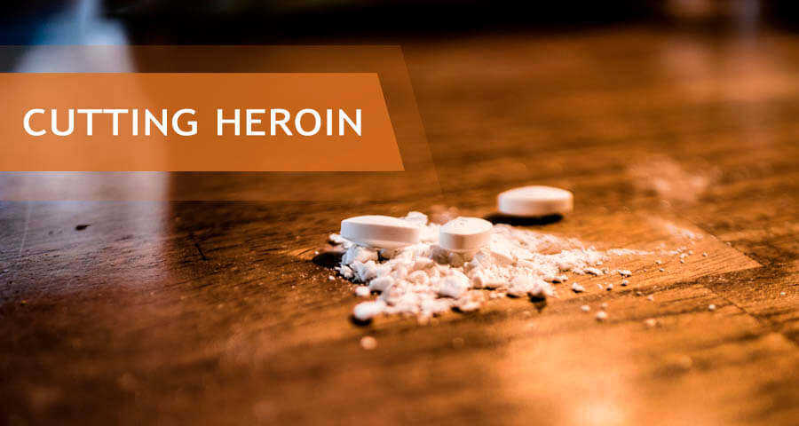 what is heroin cutting
