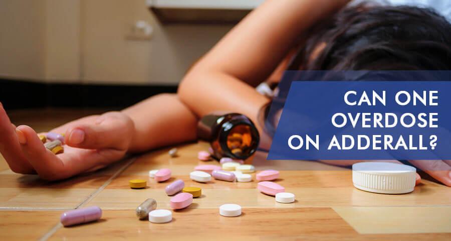 overdose on adderall