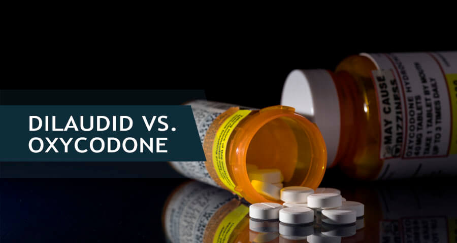comparison of dilaudid an oxycodone
