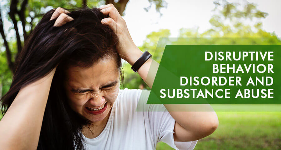 substance abuse and disruptive behavioral disorder connection