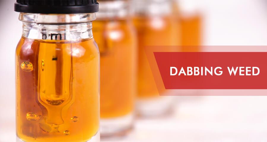 dabbing cannabis