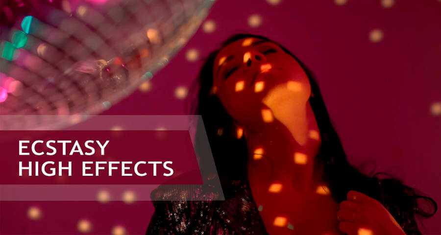 what are ecstasy high effects
