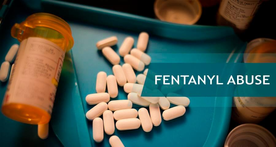 fentanyl addiction and abuse