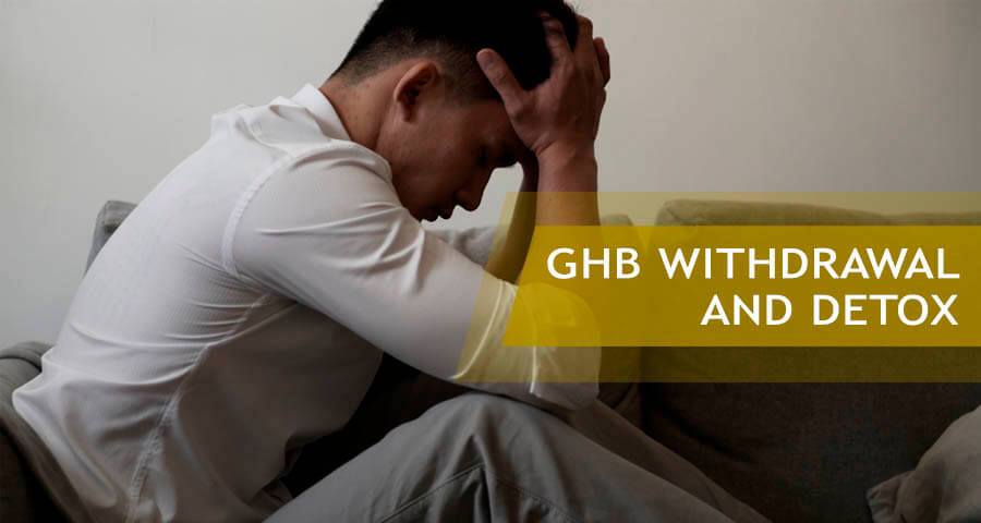ghb withdrawal symptoms and detoxification
