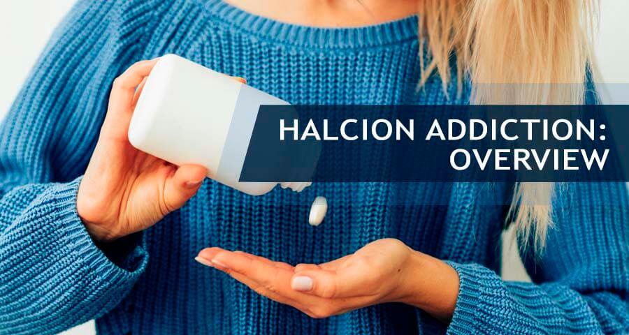 what is halcion addiction