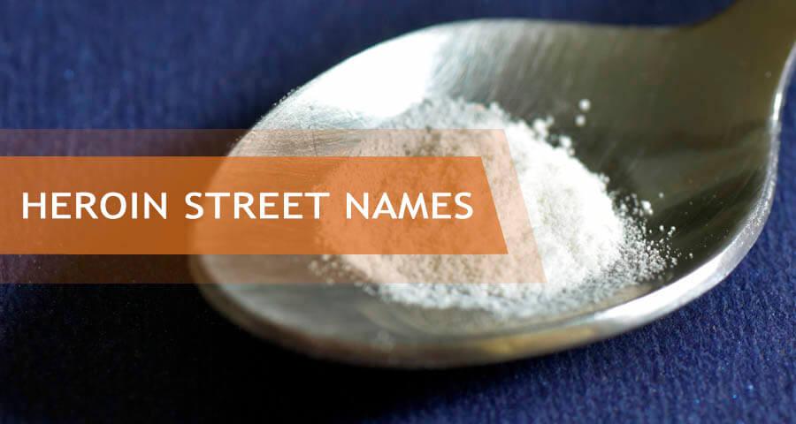 street names for heroin