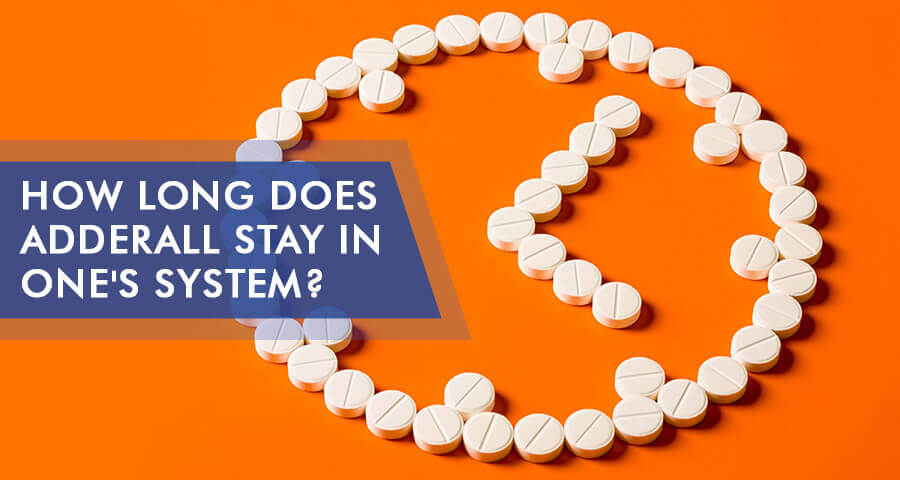 how long adderall stays in urine, blood, saliva, hair