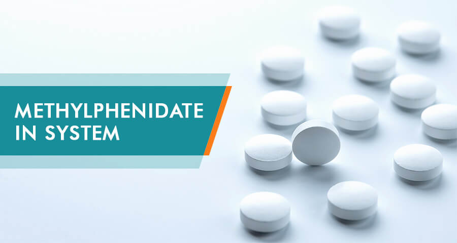 how long Methylphenidate stays In System